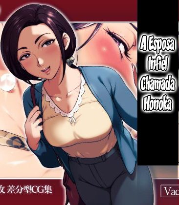 A Esposa Infiel Chamada Honoka
