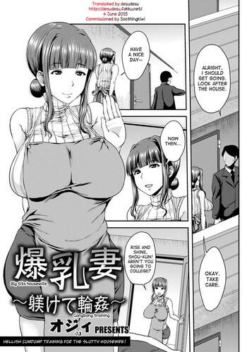 Bakunyuuzuma ~Shitsukete Rinkan~ | Big Tits Housewife – Gangbang training (ANGEL Club 2015-01)